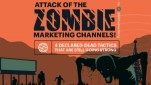 Attack of the Zombie Marketing Channels!  4 Declared-Dead Tactics That Are Still Going Strong [Infographic]