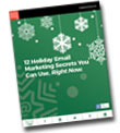 12 Holiday Email Marketing Secrets You Can Use, Right Now