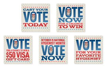 Vote For Your Favorite Hygienist Campaign - Posts