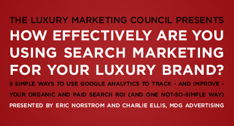 How Effectively are you Using Search Marketing  for your Luxury Brand?