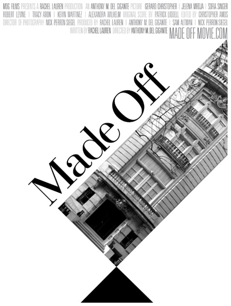 "MDG Films Proudly Presents ""Made Off"""