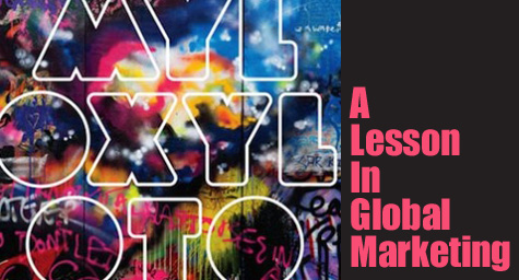 Coldplay's Lessons for Global Marketing