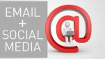 Why_Email_Social_Media_are a Perfect_Pair