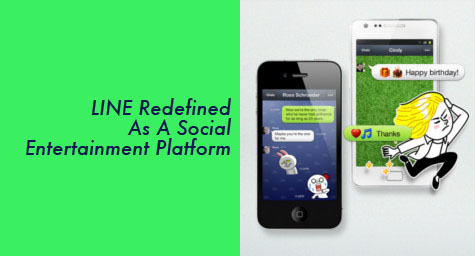 Messaging App, Line, Redefined as a Social Media Entertainment Platform