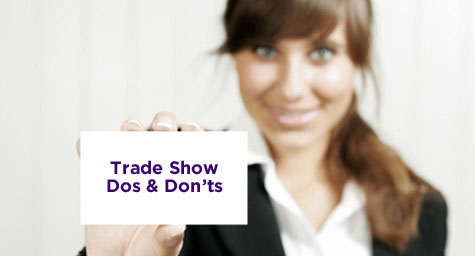 Top 10 Trade Show Exhibiting Musts and Mistakes