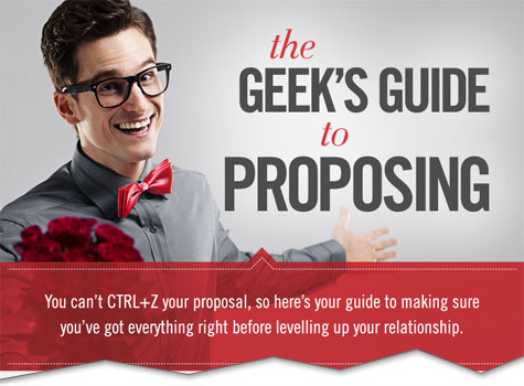 The Geek's Guide to Proposing [Infographic]