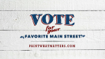 Vote for Main street matters