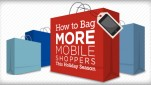 How to bag more mobile holiday shoppers