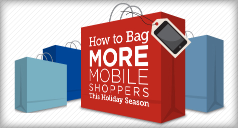 New E-book: How to Bag More Mobile Shoppers this Holiday Season