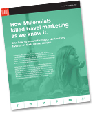 "New E-book: ""How Millennials Killed Travel Marketing As We Know It"""
