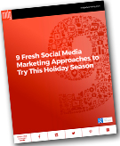 "New E-book: ""9 Fresh Social Media Approaches to Try This Holiday Season"""