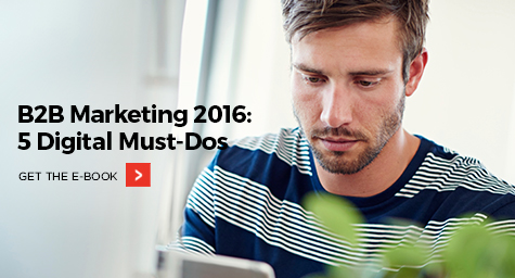 B2B-Marketing-2016-5-Digital-Must-Dos-Blog
