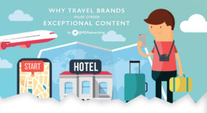 475 blog 44399 The 4 Keys to Creating Exceptional Travel Content in 2016